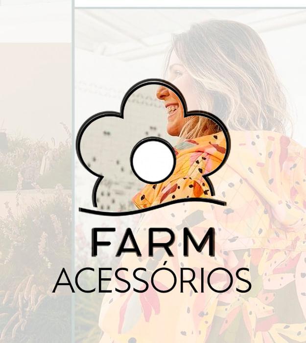 LInha Acessórios Farm